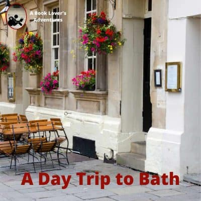 How to have a fantastic day trip to Bath from London