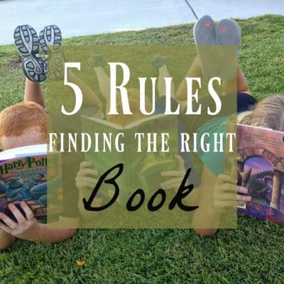 Just the Right Book ~ Five Rules for Finding the Perfect Book!