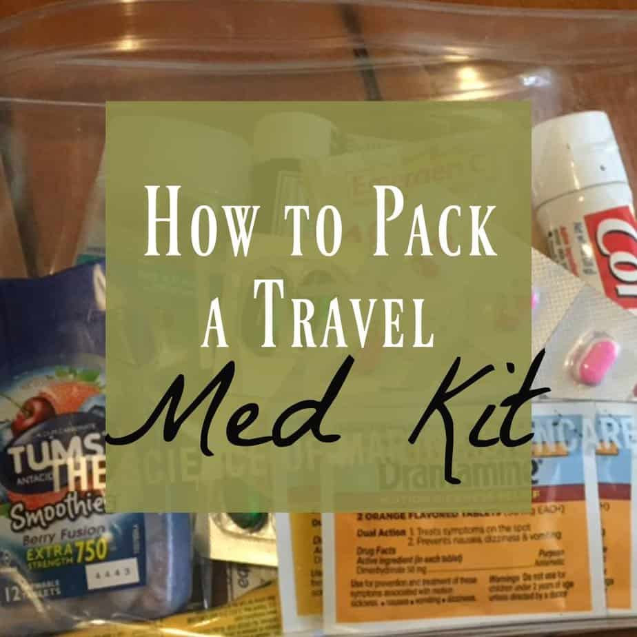 How to Pack a Great Travel Med Kit 3