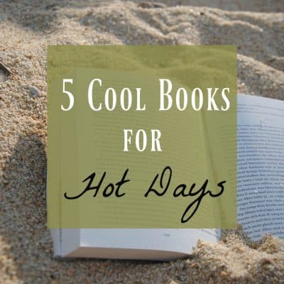 5 Cool Books Guaranteed to Chill you out this Summer
