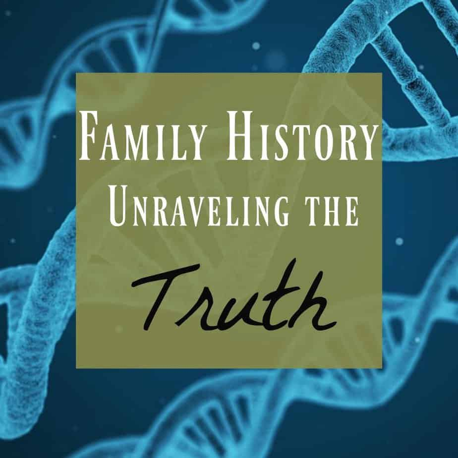 Family History ~ The Fascinating and Eye-Opening Truth 3
