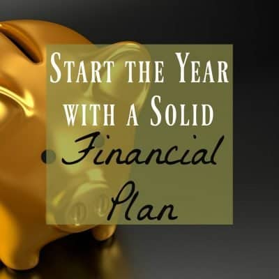 Financial Plan: Start the Year off Smart & Worry-Free