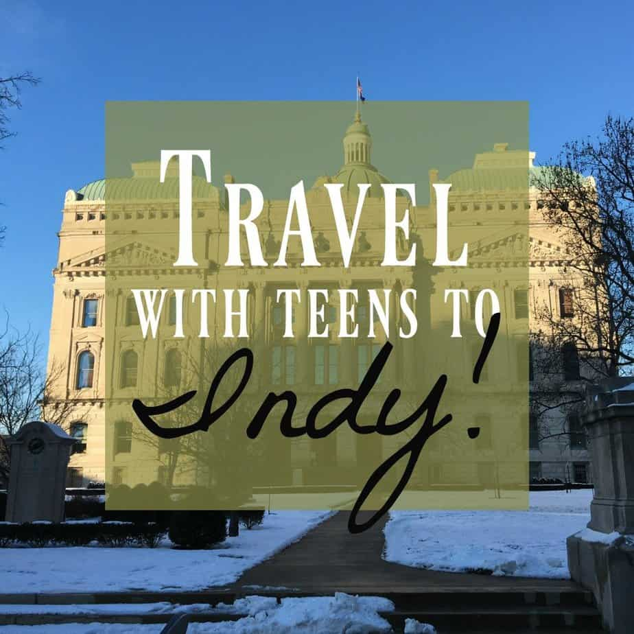 Indianapolis with Teens