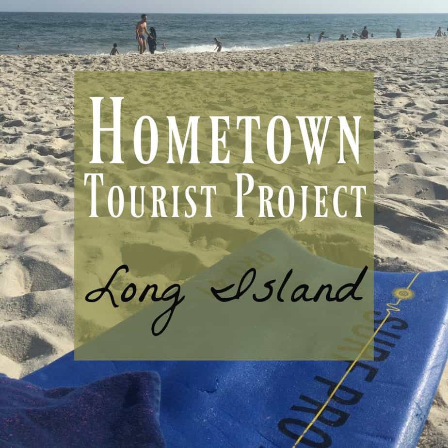 hometown tourist project Long Island