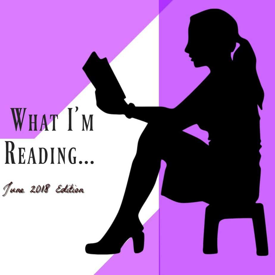 What I'm Reading June Edition ~ Book Reviews & Recommendations 7