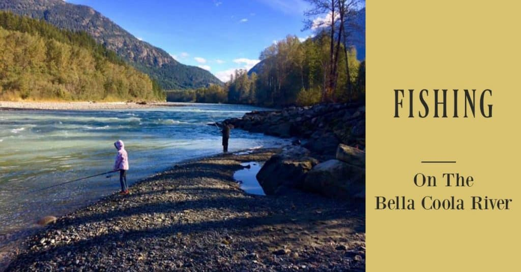 fishing is one of the many outdoor things to do in Bella Coola