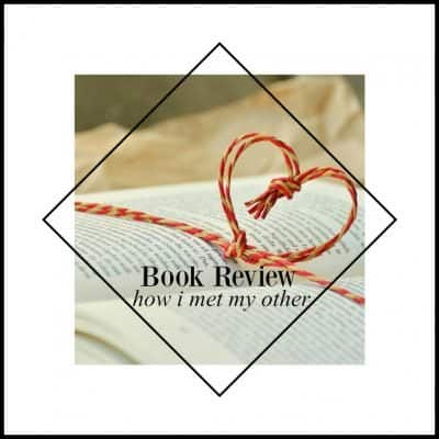 Book Review ~ How I met my other ~ True Love, True Stories
