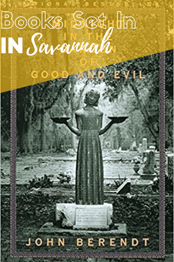 Book cover for Midnight in the Garden of Good and Evil, books set in Savannah