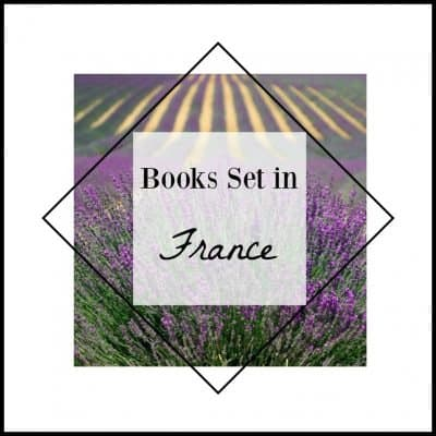 18 books set in France that will captivate you