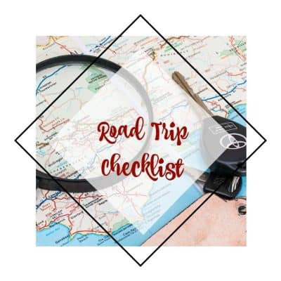 Road Trip Checklist for the best family vacation