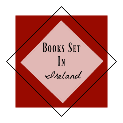 12 Best Books Set in Ireland You'll Really Love
