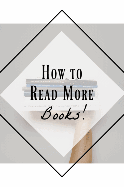 how to read more books, reading habits