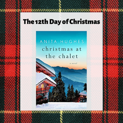Book Review – Christmas at the Chalet by Anita Hughes