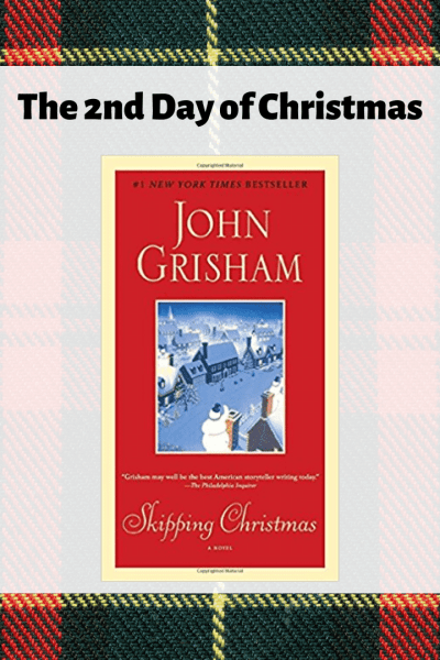 Skipping Christmas by John Grisham, the second day of Christmas books