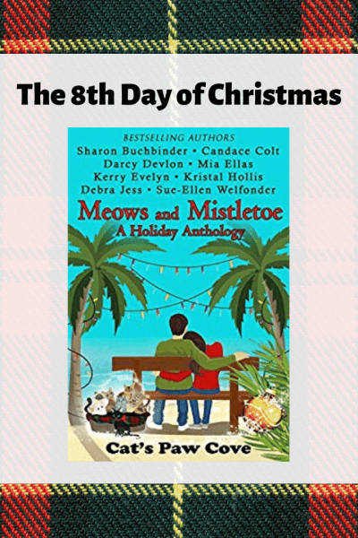 Meows and Mistletoe for the 8th day of Christmas books