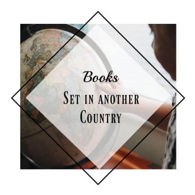 26 Books set in another country | Bookish Blog Hop