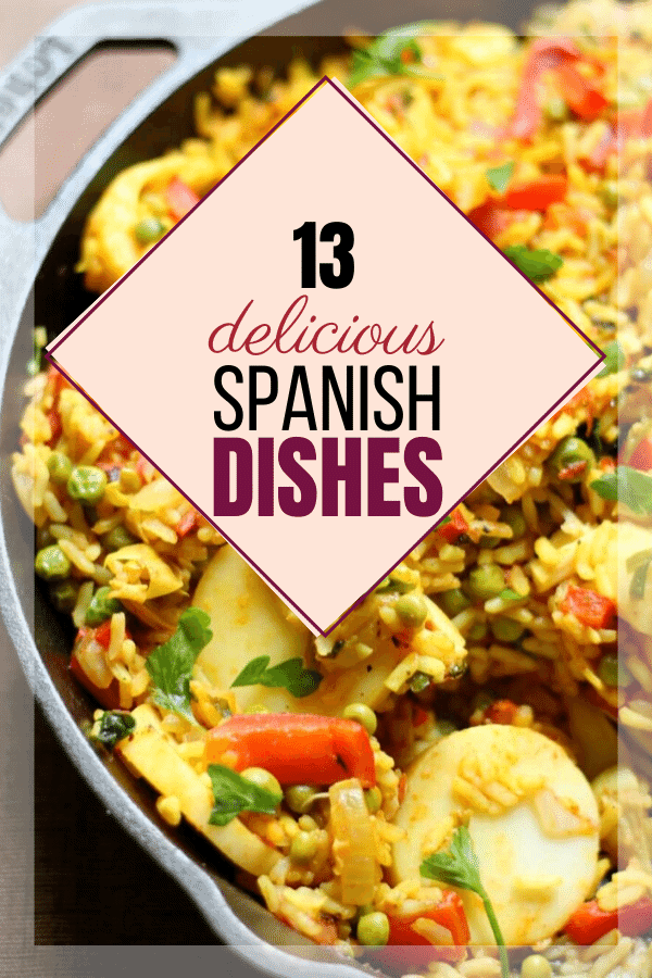 image of paella, yellow rice with colorful veggies is background for words: 13 delicious Spanish dishes