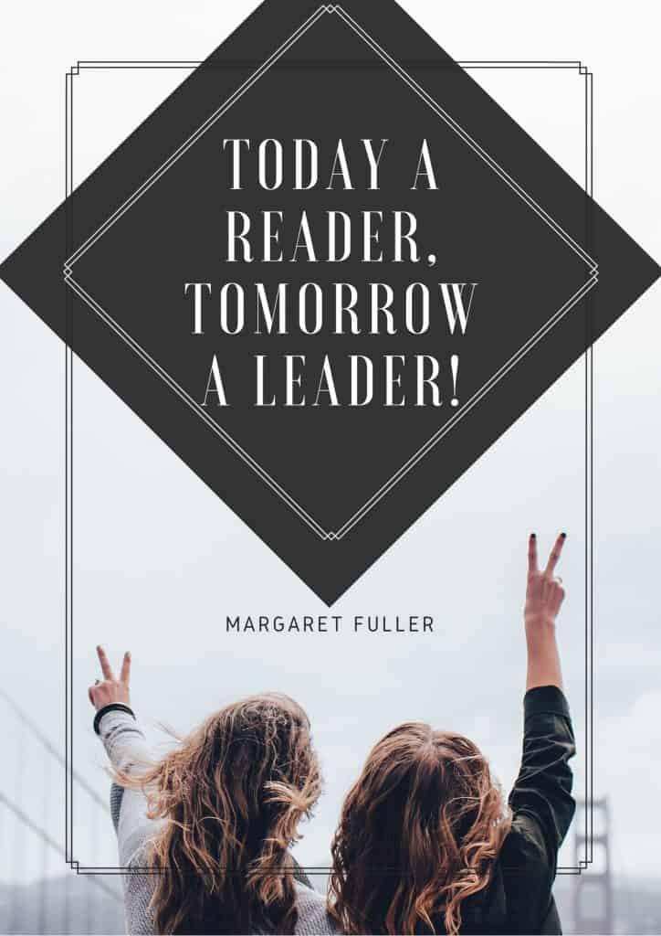 white background with two young girls with long hair holding up peace signs with Margaret Fuller quote: Today a reader, tomorrow a leader.