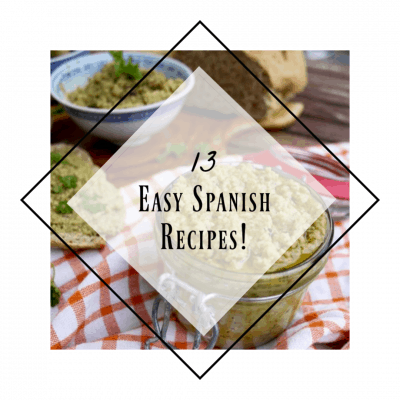 13 Easy Spanish Recipes Your Family Will Love