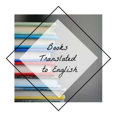 7 Favorite Books Translated to English