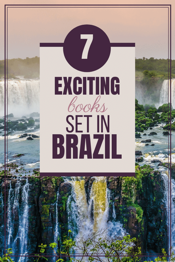 background image of waterfalls in Brazil, overlay says 7 exciting books set in Brazil