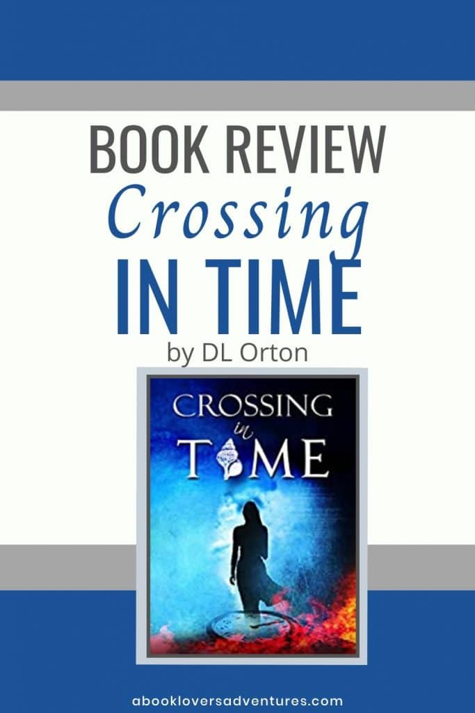 Crossing in Time by DL Orton book review