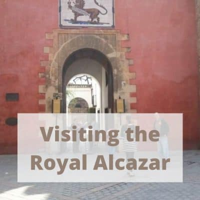 Top 10 Reasons you need to visit the Royal Alcazar