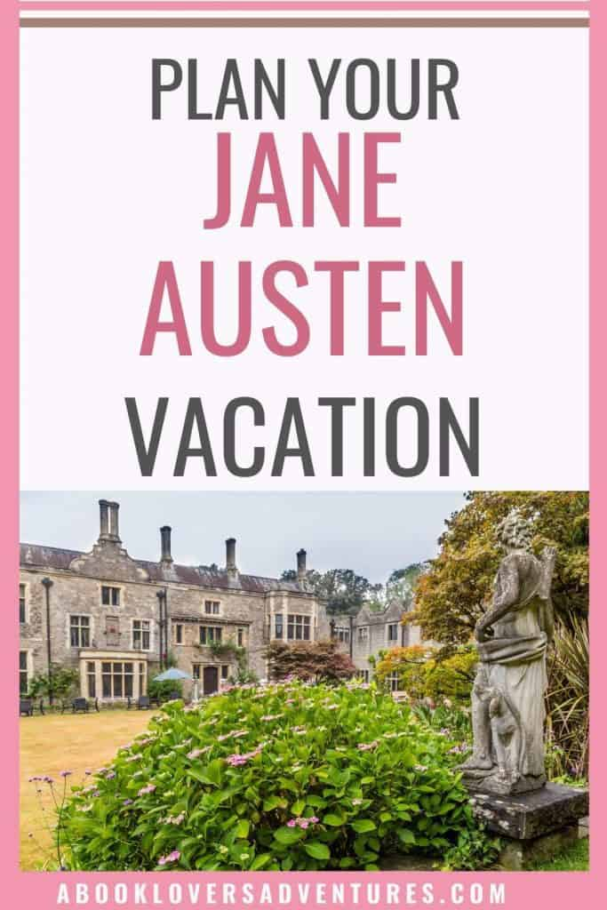 How to have an Amazing Jane Austen vacation 1