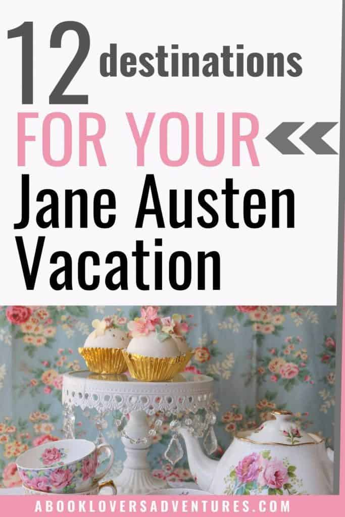 How to have an Amazing Jane Austen vacation 2