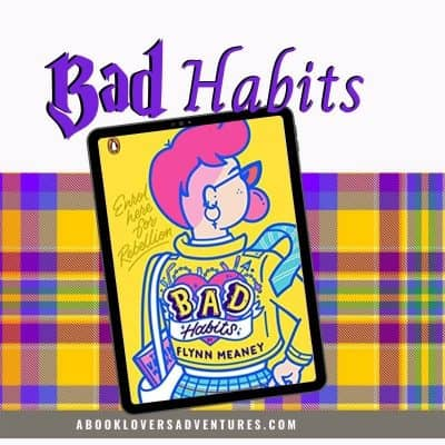 Book Review – Bad Habits by Flynn Meaney