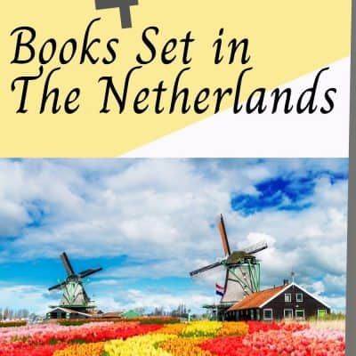 4 Fun books set in The Netherlands